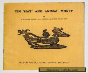 """Softcover Booklet """"Tin Hat And Animal Money"""" ByShaw &Ali 1970 On Primitive Money for Sale"""