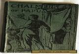 """Small Hardcover Book """"Chalmers of Papua"""" 1930/45 Killed & Eaten By The Goaribari for Sale"""