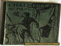 "Small Hardcover Book ""Chalmers of Papua"" 1930/45 Killed & Eaten By The Goaribari"