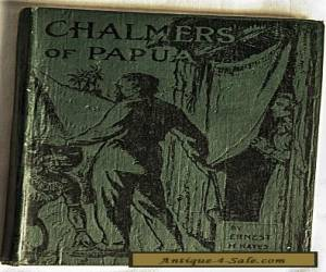 "Small Hardcover Book ""Chalmers of Papua"" 1930/45 Killed & Eaten By The Goaribari for Sale"
