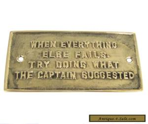 Solid Brass Boat Ships Sign Nautical Plaque LISTEN TO THE CAPTAIN maritime decor for Sale